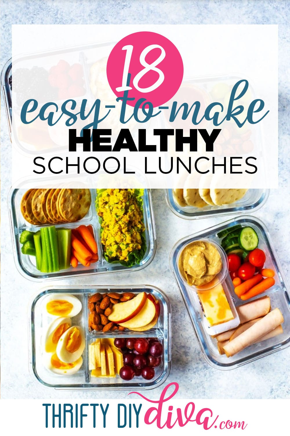 18 Easy to Make Healthy School Lunches